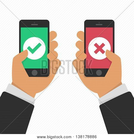 Vector illustration of hands holding smartphones with checkmarks set. Success and failure concept in flat style. White tick and cross check marks on green and red smartphones screens.