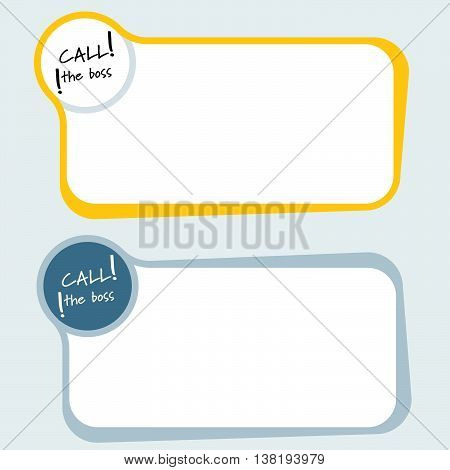 Set of two vector text frames with the words call the boss