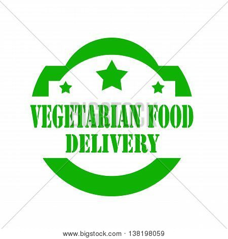 Green stamp with text Vegetarian Food Delivery,vector illustration