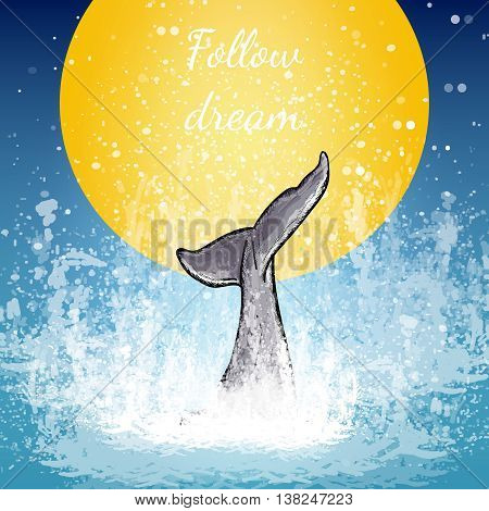 Tail of the whale art whale dives into the water background of the moon follow dream poster vector