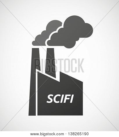 Isolated Industrial Factory Icon With    The Text Scifi