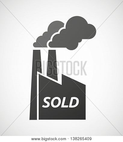 Isolated Industrial Factory Icon With    The Text Sold