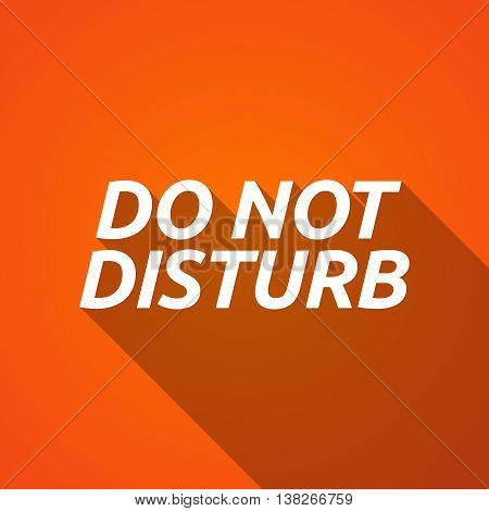 Long Shadow Illustration Of    The Text Do Not Disturb