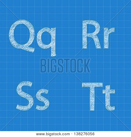 Sketched letters Q R S T on blueprint background. Vector illustration.