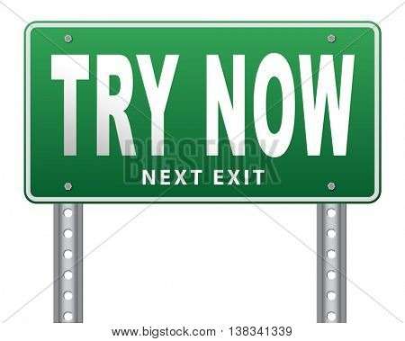 Try now road sign free trial product promotion, 3D illustration, isolated, on white