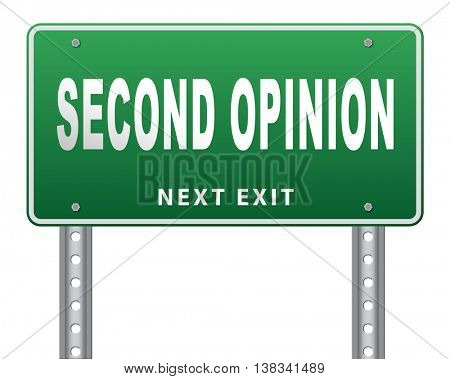 Second opinion ask other doctor medical diagnosis, road sign billboard. 3D illustration, isolated, on white