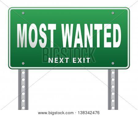 most wanted button want help road sign billboard 3D illustration, isolated, on white