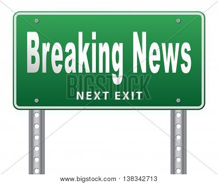 Latest hot news breaking latest article or press release on a daily basis road sign billboard 3D illustration, isolated, on white