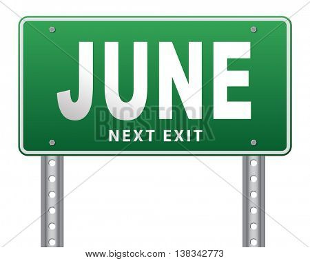 June late spring early summer month event calendar road sign billboard 3D illustration, isolated, on white