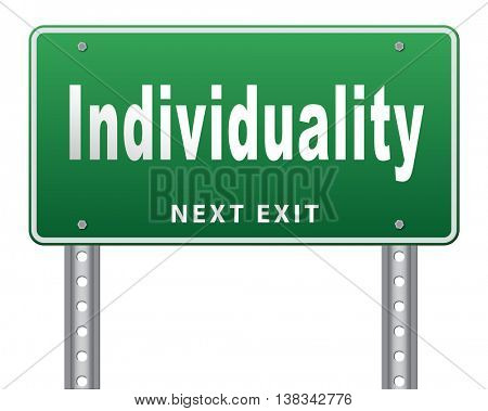 Individuality stand out from crowd and being different, having a unique personality be one of a kind. Personal development and existence, road sign billboard. 3D illustration, isolated, on white