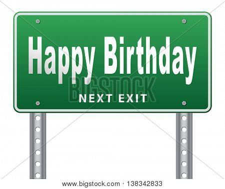 Happy birthday, congratulations and celebrate with a big surprise anniversary party, road sign billboard. 3D illustration, isolated, on white