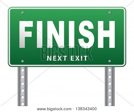 finish the end of the competition an exit out of problems road sign, billboard. 3D illustration, isolated, on white