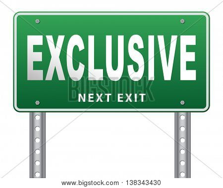exclusive offer edition or VIP treatment rare high quality product with limited production or exclusivity road sign billboard 3D illustration, isolated, on white