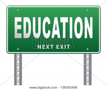 Education learn and study to gather knowledge and wisdom building knowledge, road sign billboard. 3D illustration, isolated, on white