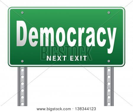 Democracy and political freedom power to the people after a new revolution for free elections, road sign billboard. 3D illustration, isolated, on white