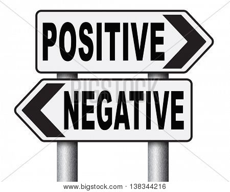positive thinking or think negative positivity or negativity optimistic or pessimistic look at sunny side of life attitude road sign arrow 3D illustration, isolated, on white