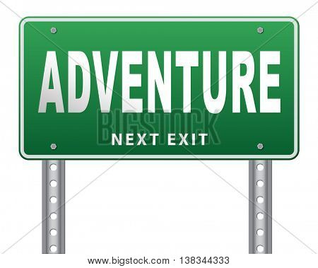 Adventure, travel and explore the world adventurous backpacking and outdoors sport or nature vacation, road sign billboard. 3D illustration, isolated, on white