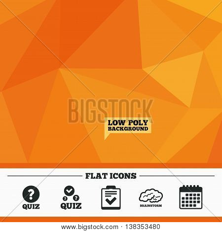 Triangular low poly orange background. Quiz icons. Human brain think. Checklist with check mark symbol. Survey poll or questionnaire feedback form sign. Calendar flat icon. Vector