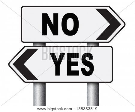 yes or no agree or disagree difficult choice go for it or not accept or reject proposal 3D illustration, isolated, on white