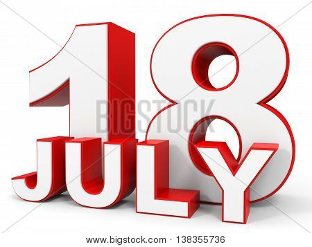 July 18. 3D Text On White Background.