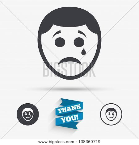 Sad face with tear sign icon. Crying chat symbol. Flat icons. Buttons with icons. Thank you ribbon. Vector