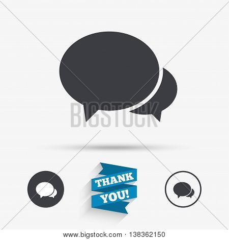 Speech bubbles icon. Chat or blogging sign. Communication symbol. Flat icons. Buttons with icons. Thank you ribbon. Vector