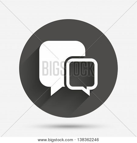 Chat sign icon. Speech bubbles symbol. Communication chat bubbles. Circle flat button with shadow. Vector