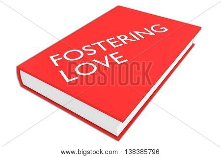 Fostering Love Concept