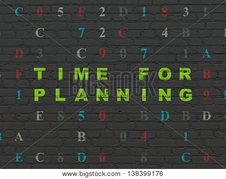 Timeline concept: Painted green text Time for Planning on Black Brick wall background with Hexadecimal Code