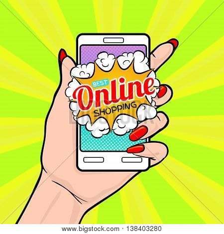 Best online shopping. Vector illustration with woman's hand in pop art style with smartphone.