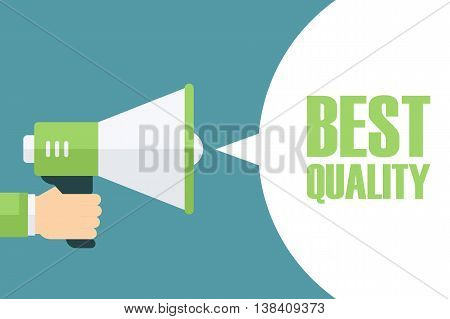Male hand holding megaphone with Best Quality speech bubble. Loudspeaker. Best Quality banner for business, promotion and advertising. Vector illustration.