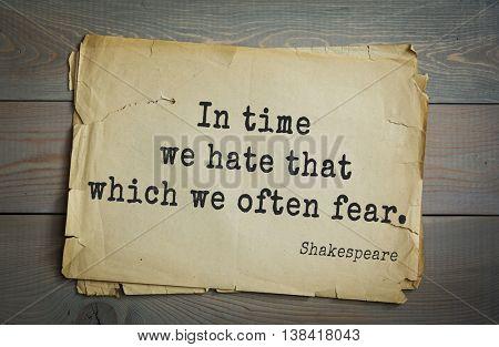 English writer and dramatist William Shakespeare quote.