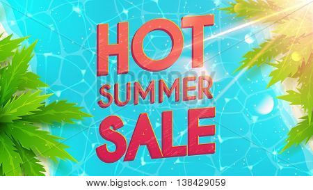 Hot summer sale banner. Beautiful background on the sea topic with palm trees. Vector discount illustration. Hello Summer Holiday backdrop.