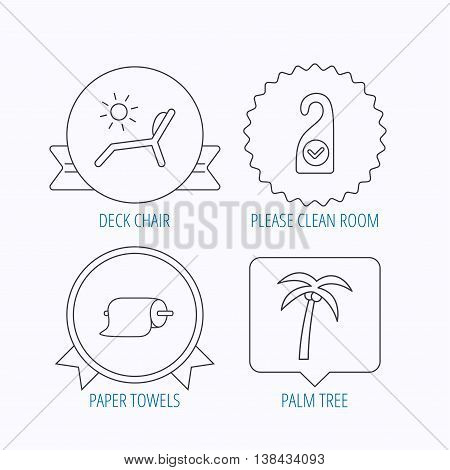 Palm tree, paper towel and beach deck chair icons. Clean room linear signs. Award medal, star label and speech bubble designs. Vector