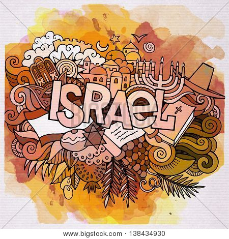 Cartoon vector hand drawn doodle Israel illustration. Watercolor detailed design background with objects and symbols