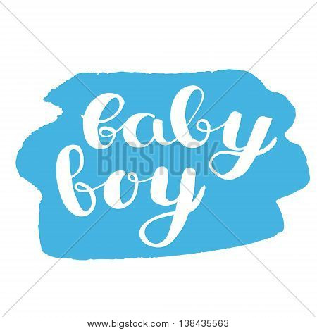 Baby boy. Brush hand lettering with rough edges. Handwritten words on a blue stain background. Great for photo overlays, greeting cards and more.