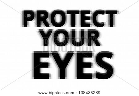 Black And White Protect Your Eyes Illustration Background