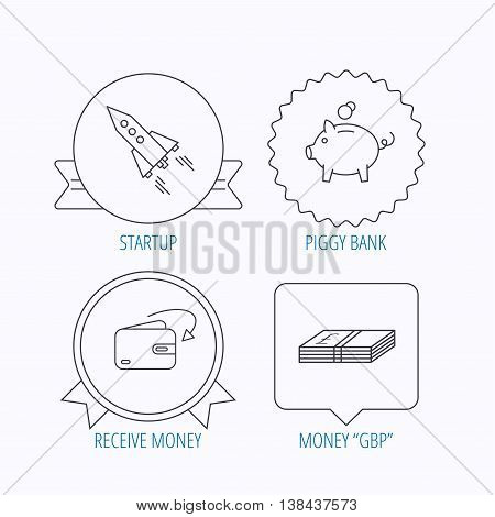 Piggy bank, cash money and startup rocket icons. Wallet, receive money linear signs. Award medal, star label and speech bubble designs. Vector
