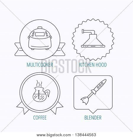 Coffee, kitchen hood and blender icons. Multicooker linear sign. Award medal, star label and speech bubble designs. Vector