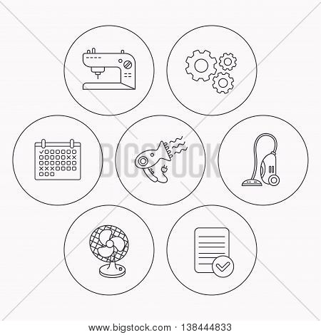 Ventilator, sewing machine and hairdryer icons. Ventilator linear sign. Check file, calendar and cogwheel icons. Vector