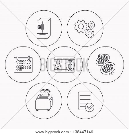 American style refrigerator, mixer and toaster icons. Waffle-iron linear sign. Check file, calendar and cogwheel icons. Vector