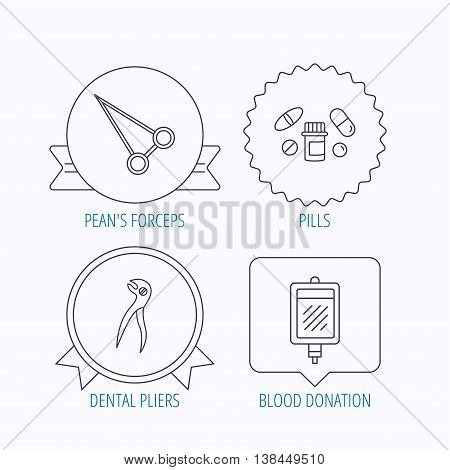 Medical pills, blood and dental pliers icons. Peans forceps linear sign. Award medal, star label and speech bubble designs. Vector