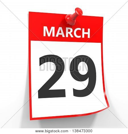 29 March Calendar Sheet With Red Pin.
