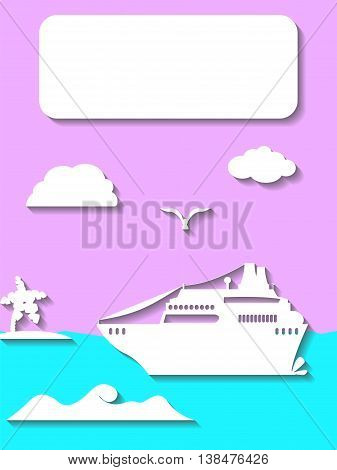 Cruise ship with tropical island and clouds vector illustration in flat style. Vertical postcard or banner template. Papercut look sea landscape for background with the place for text. Travel by sea