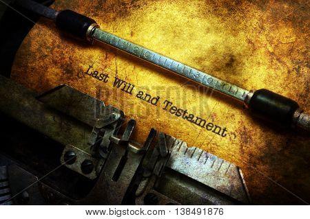 Last Will And Testament On Typewriter Grunge Concept