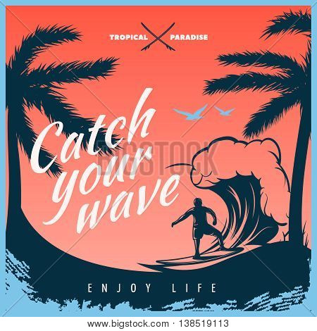 Colored surfing poster with big title white catch the wave enjoy life and surfer on the wave vector illustration