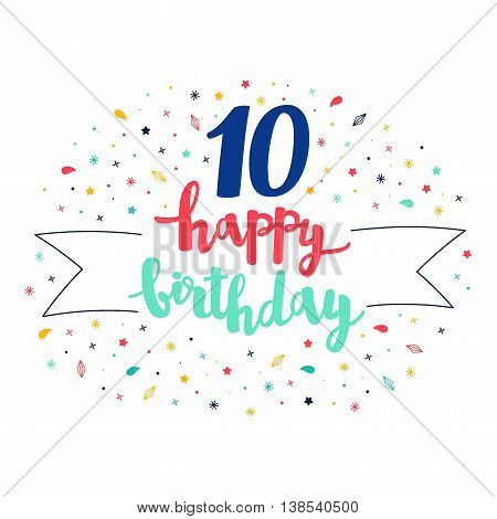 10 Happy Birthday Lettering With Tag And Stars, Crystals. Vector Greeting Card. Cute Pattern