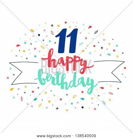 11 Happy Birthday Lettering With Tag And Stars, Crystals. Vector Greeting Card. Cute Pattern