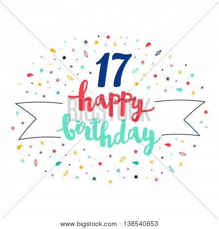 17 Happy Birthday Lettering With Tag And Stars, Crystals. Vector Greeting Card. Cute Pattern