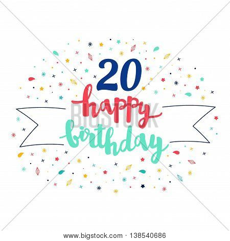 20 Happy Birthday Lettering With Tag And Stars, Crystals. Vector Greeting Card. Cute Pattern
